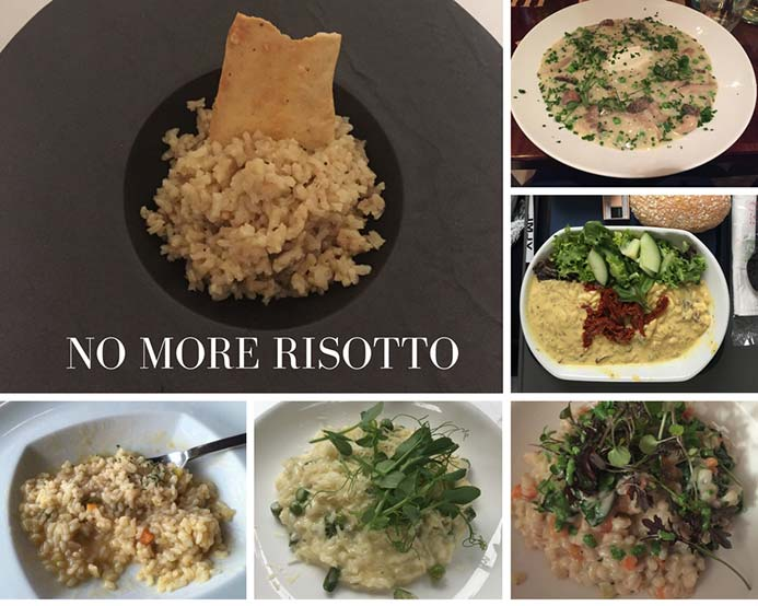 Six photos of risotto that I was served. Risotto seems to be the only dish nowadays that chefs can think to make for vegetarians.